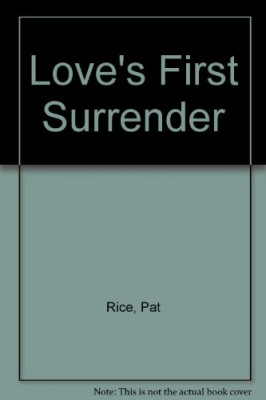 Love's First Surrender